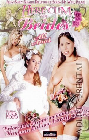 Here Cum The Brides Porn Video