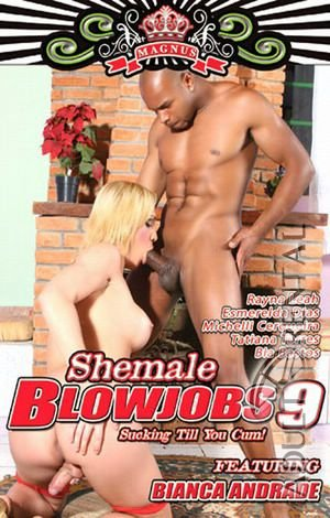 Shemale Blowjobs 9 Porn Video Art