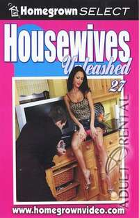 Housewives Unleashed 27 | Adult Rental