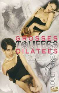 Grosses Touffes Dilatees | Adult Rental