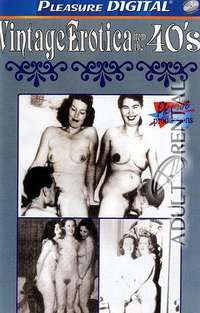 Vintage Erotica From The 40's | Adult Rental