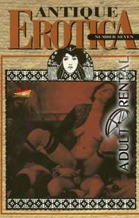 Antique Erotica 7 | Adult Rental