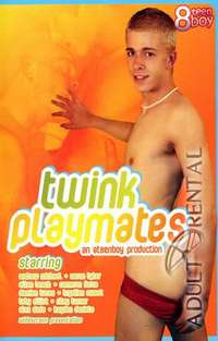 Twink Playmates | Adult Rental