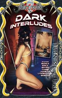 Dark Interludes | Adult Rental