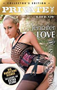 Private Life Of Jennifer Love 3 | Adult Rental