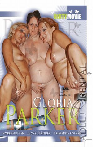 Dirty Movie 106: Gloria Parker Porn Video Art