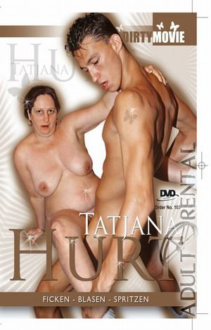 Dirty Movie 103: Tatjana Hurt Porn Video Art