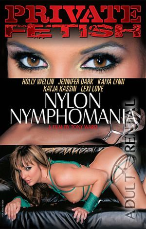 Nylon Nymphomania Porn Video
