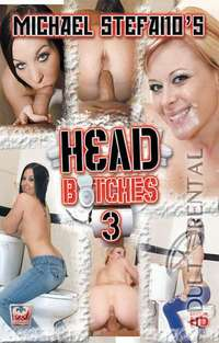 Michael Stefano's Head Bitches 3 | Adult Rental