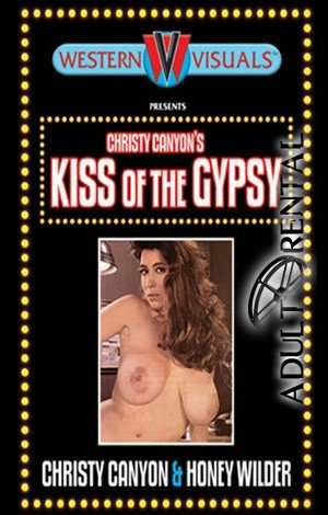 Kiss Of The Gypsy Porn Video