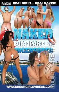 Naked Boat Parties Uncensored | Adult Rental