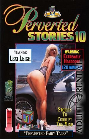 Perverted Stories 10 Porn Video Art