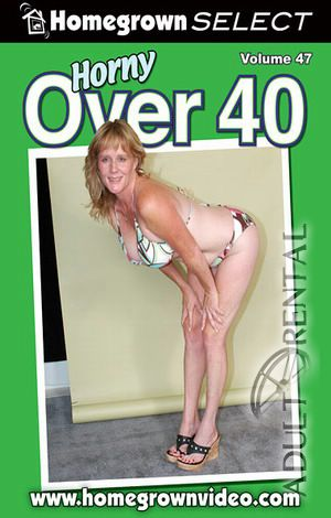Horny Over 40 #47 Porn Video