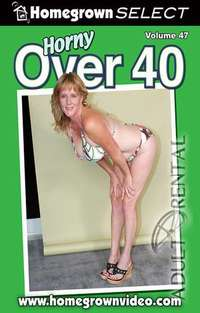 Horny Over 40 #47 | Adult Rental