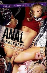 Anal Debauchery: Disc 1 | Adult Rental
