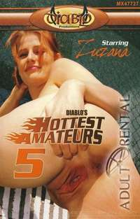 Diablo's Hottest Amateurs 5 | Adult Rental