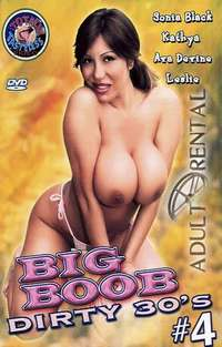 Big Boob Dirty 30's 4 | Adult Rental