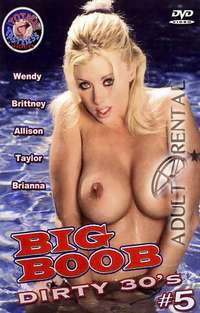 Big Boob Dirty 30's 5 | Adult Rental