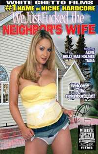 We Just Fucked The Neighbor's Wife | Adult Rental