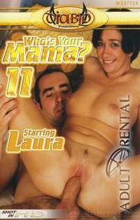 Who's Your Mama? 11 | Adult Rental