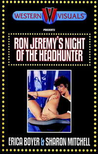 Ron Jeremy's Night Of The Headhunter | Adult Rental