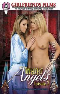 Imperfect Angels 7 | Adult Rental