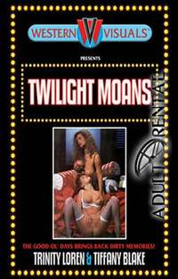 Twilight Moans | Adult Rental