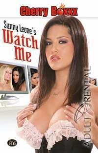 Sunny Leone's Watch Me | Adult Rental