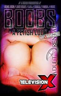 Boobs: A Fetish Look | Adult Rental
