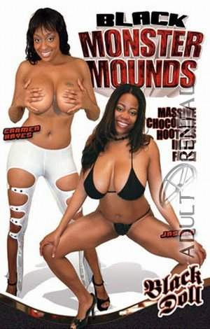 Black Monster Mounds Porn Video