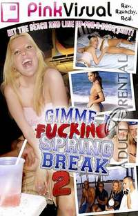 Gimme A Fucking Spring Break #2 | Adult Rental