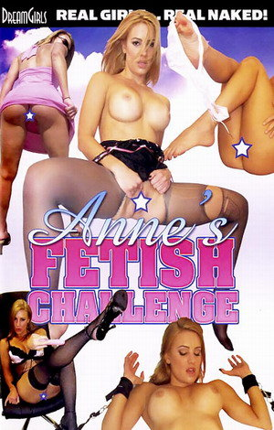 Anne's Fetish Challenge Porn Video Art