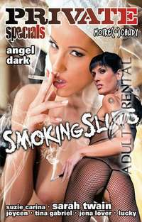 Smoking Sluts | Adult Rental