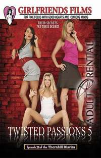 Twisted Passions 5 | Adult Rental