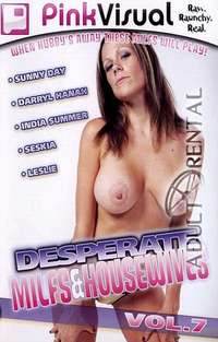 Desperate MILFS & Housewives 7 | Adult Rental