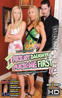 Fuck My Daughter Gotta Fuck Me First #8 | Adult Rental