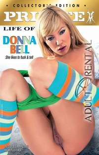 The Private Life Of Donna Bell | Adult Rental