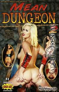 Mean Dungeon 2 | Adult Rental