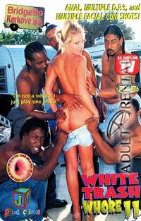 White Trash Whore 11 | Adult Rental