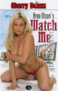 Bree Olson's Watch Me | Adult Rental