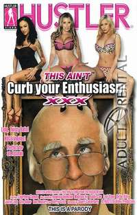 This Ain't Curb Your Enthusiasm XXX