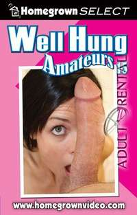 Well Hung Amateurs 15 | Adult Rental
