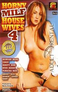 Horny MILF House Wives 4 | Adult Rental