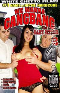 We Wanna Gangbang The Baby Sitter 2 | Adult Rental