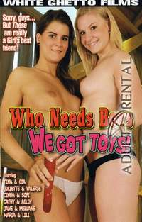 Who Need Boys We Got Toys | Adult Rental