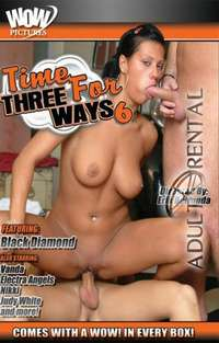 Time For Three Way 6 | Adult Rental