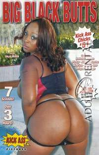 Kick Ass Chicks 51: Big Black Butts | Adult Rental