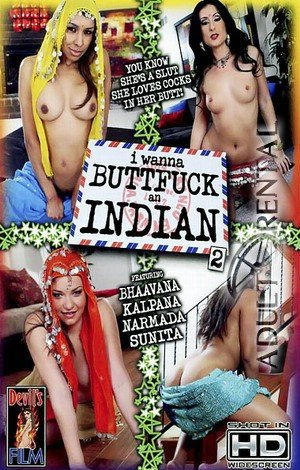 I Wanna Buttfuck An Indian 2 Porn Video