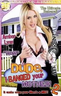 Dude I Banged Your Mother 2 | Adult Rental