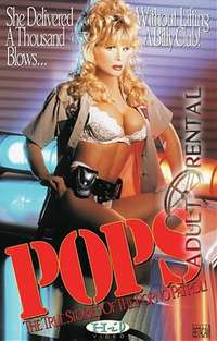 Pops: True Stories Of The Porno Patrol | Adult Rental